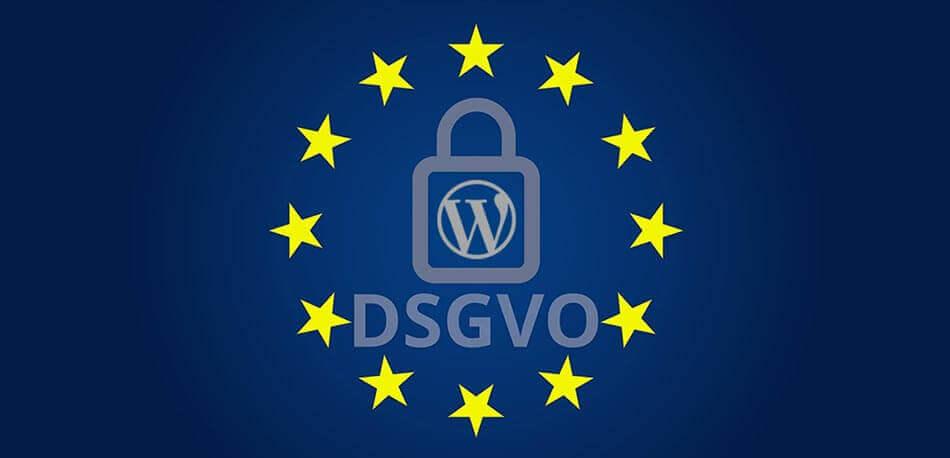 WordPress DSGVO konform machen: Wie Sie rechtlichen Stolperfallen aus dem Weg gehen